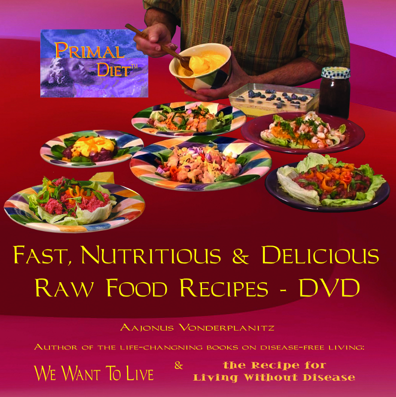 Products wewant2live how aajonus prepares food the raw food recipes videos download forumfinder Image collections